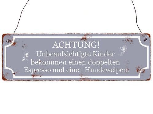 """Interluxe - Holzschild """"UNBEAUFSICHTIGTE KINDER..."""""""
