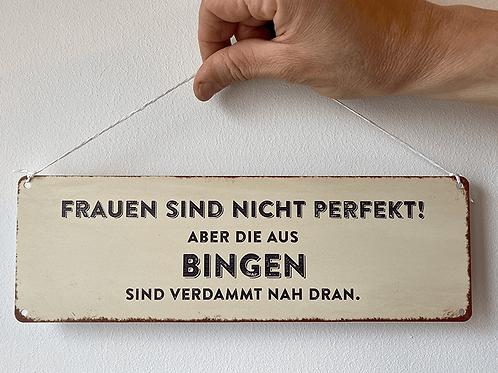 """Interluxe - Schild """"Frauen sind nicht perfekt..."""" - Metall"""