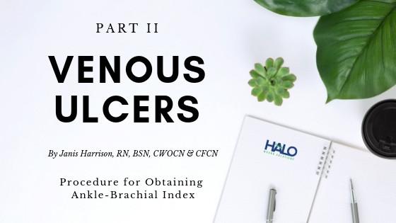 Blog Post - Venous Ulcers Part 2