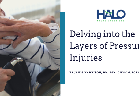Pressure Injuries:  Delving Into the Layers
