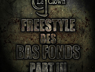 Freestyle des bas fonds Part III (Cj le Clown)
