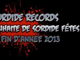 Sordide Fêtes de fin d'années 2013 !!