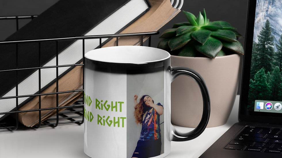 """""""Get Your Mind Right, Get Your Grind Right"""" Glossy Magic Mug"""