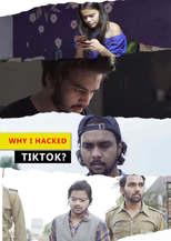 Why I hacked Tiktok - Short Film