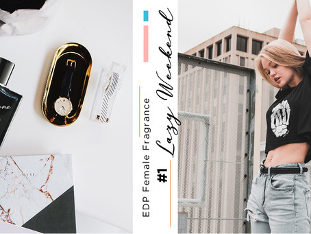 【#1 Lazy Weekend】2020 Fragrances That Stay Vividly in Your Memory