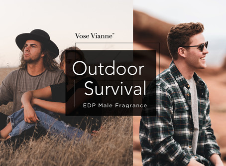 Male Fragrance Series #5:【Outdoor Survival】