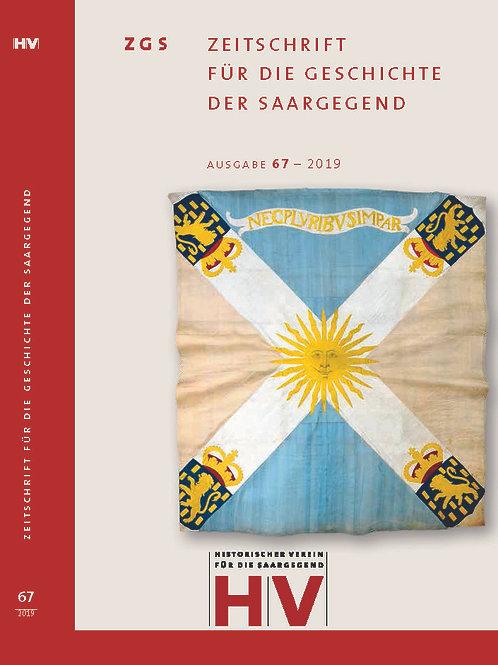 Zeitschrift für die Geschichte der Saargegend 67 (2019)