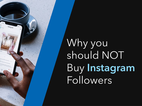 WHY YOU SHOULD NOT BUY INSTAGRAM FOLLOWERS