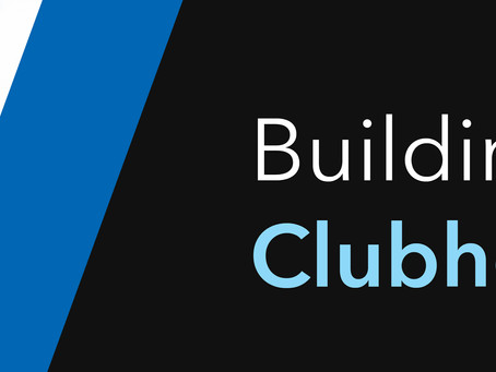 BUILDING A SUCCESSFUL CLUBHOUSE BIO