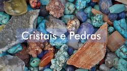 Cristais e Pedras