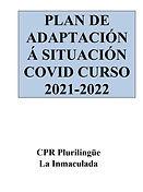 PLAN DE ADAPTACION A SITUACION  COVID-19 NO CURSO 2021-2022.jpg