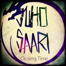 Juho Saari - Closing Time