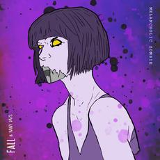 Melancholic Zombie - Fall & Rainy Days