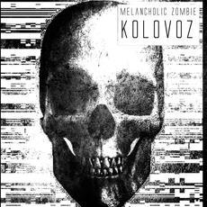 Melancholic Zombie - Kolovoz