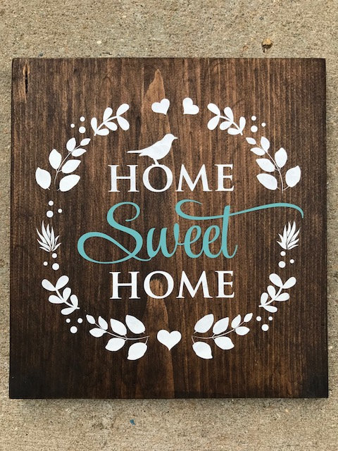 Home Sweet Wood Sign