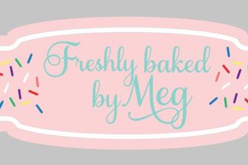 Custom logo sign - Freshly Baked by Meg