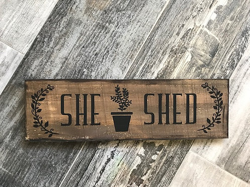 She Shed wood sign