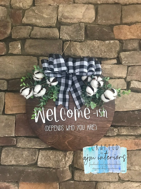 Welcome-ish, Welcome sign, round welcome door hanger, funny welcome sign