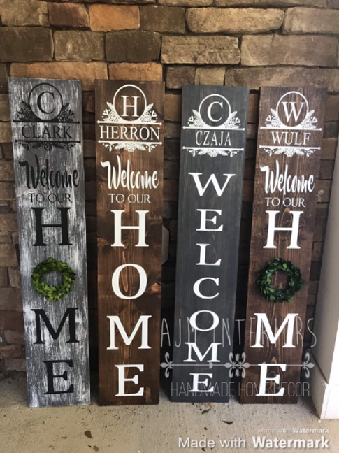 Personalized Porch Sign, Tall personalized welcome to our home