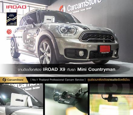 งานติดตั้งกล้องหน้า-หลัง IROAD X9 กับรถ Mini Cooper Countryman