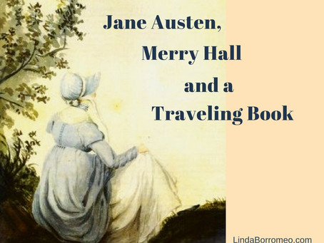 Jane Austen, Merry Hall and a Traveling Book