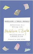Madeleine L'Engle: Reflections on a Writing Life