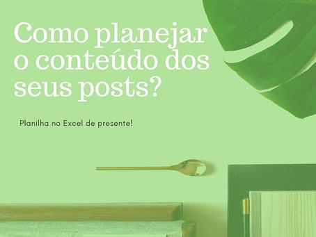 Como planejar o conteúdo dos posts?