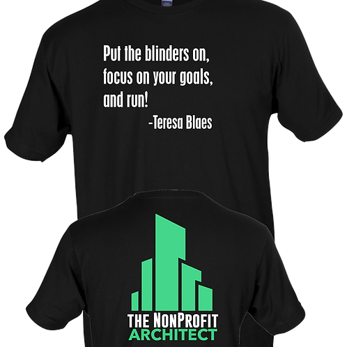 Put the blinders on, focus on your goals, and run! - Teresa Blaes