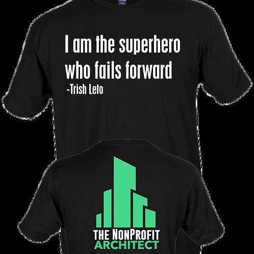 I Am The Superhero Who Fails Forward