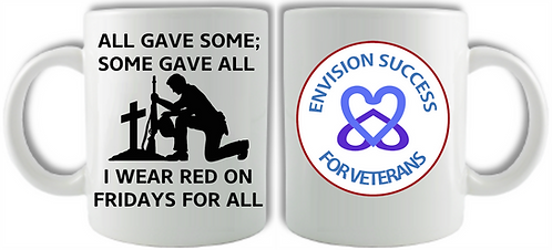 ENVISION SUCCESS - ALL GAVE SOME MUG
