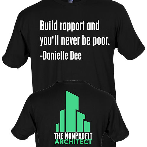 Build Rapport and You'll Never Be Poor - Danielle Dee