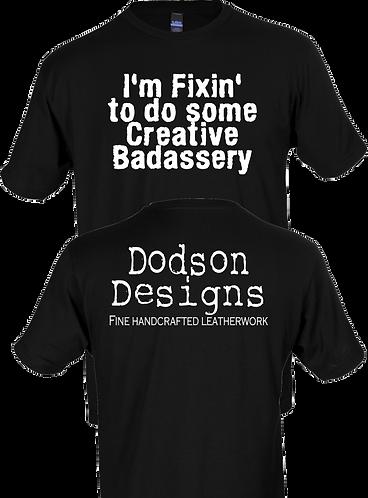 I'm Fixin' To Do Some Creative Badassery