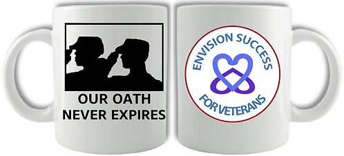 ENVISION SUCCESS - OUR OATH NEVER EXPIRES MUG