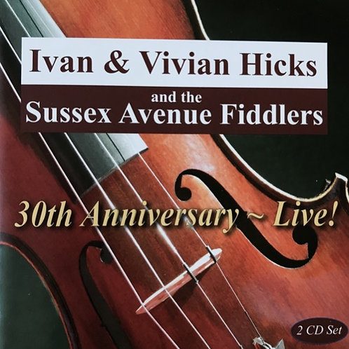 CD - Sussex Avenue Fiddlers 30th Anniversary Live