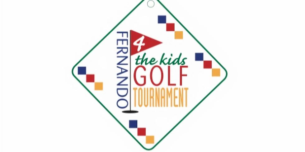 Annual Fernando 4 The Kids Golf Outing