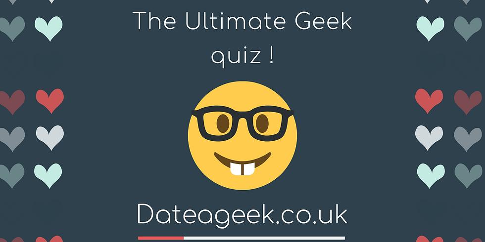 The Ultimate Geek quiz !