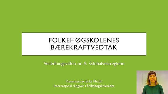 Veiledningsvideo Globalvettreglene