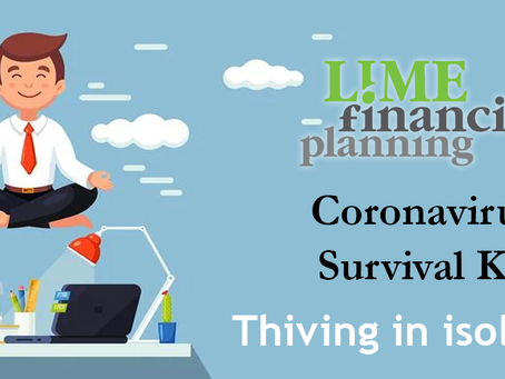 Coronavirus Survival Kit: Thriving in isolation