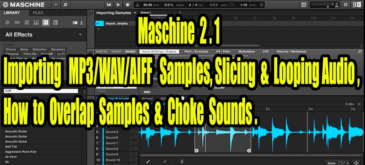 Maschine 2.0 Importing Samples, Slicing & Looping Audio.jpg