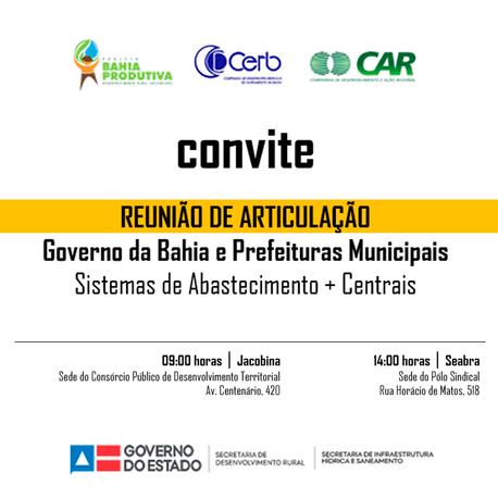 REUNIÃO DE ARTICULAÇÃO -Governo da Bahia e Prefeituras MunicipaisSistemas de Abastecimento + Centrai