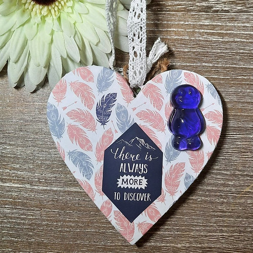 There Is Always More To Discover Heart Wooden Plaque