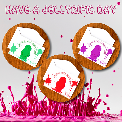 Have A Jellyrefic Day Cards