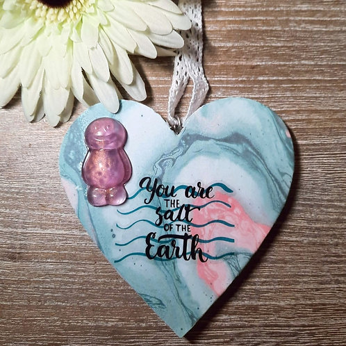 You Are The Salt Of The Earth Heart Wooden Plaque