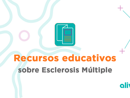 Material educativo acerca de Esclerosis Múltiple
