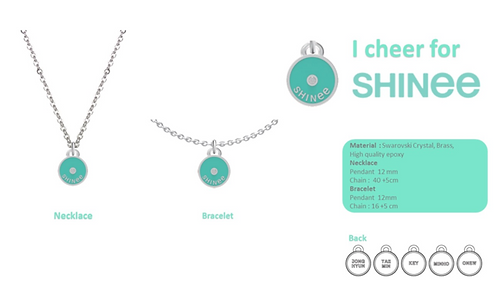 I CHEER FOR SHINEE NECKLACE & BRACELET