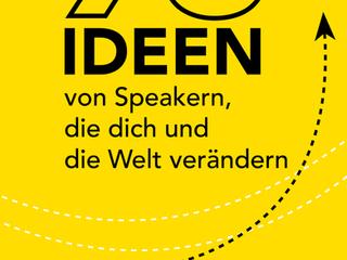 """Neu: Amazon ebook verkaufsstart""""93 Ideen von Speakern, die dich und die Welt verändern"""""""