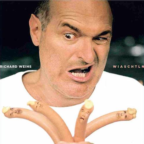 CD Wiaschtln - Haaße Liada – Richard Weihs - (non food factory)