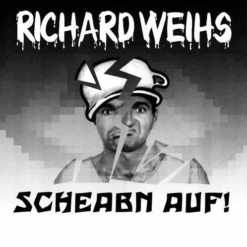 CD Scheabn auf! Liada fia Ang'schitte  von Richard Weihs  (Extraplatte 312-2)