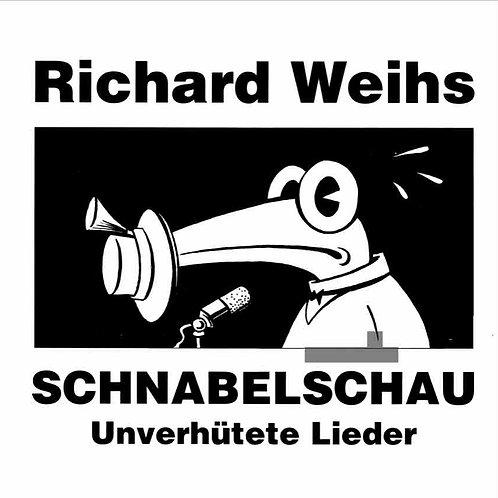CD Schnabelschau  Unverhütete Lieder  von Richard Weihs  (Extraplatte 272-2)