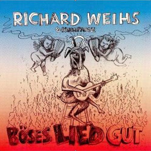 CD BÖSES LIED GUT Eine jenseitige Auswahl  von Richard Weihs  (Hoanzl RW001)